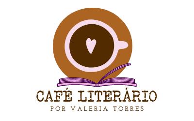 Café Literário | Por Valeria Torres